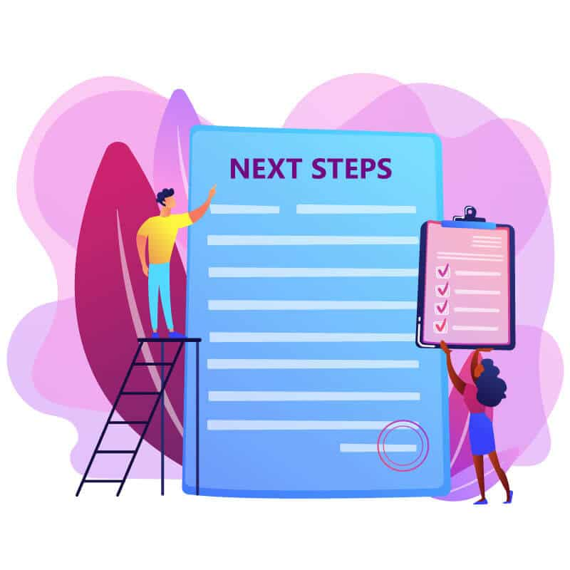 next steps.how to